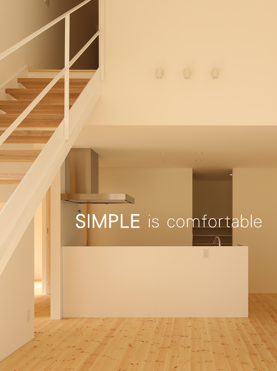 SIMPLE is comfortable.