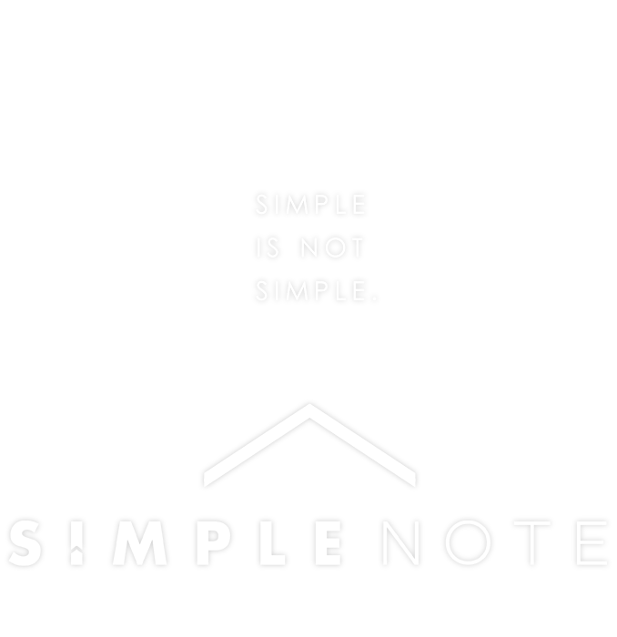 SIMPLE IS NOT SIMPLE. SIMPLE NOTE